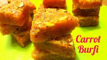 Carrot Burfi -Gajar Ki Burfi-Easy to Prepare -Diwali Recipe