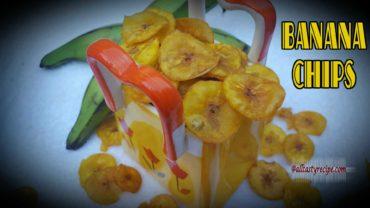 நேந்திரம் சிப்ஸ் l Kerala banana chips l வாழைக்காய் சிப்ஸ் l Home-Made